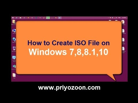 How to Create ISO File on Windows 7,8,8 1,10