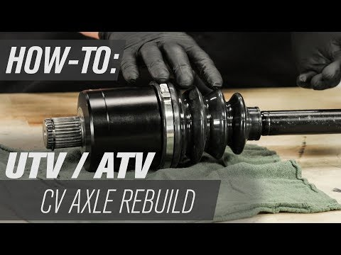 How To Rebuild An ATV/UTV CV Axle
