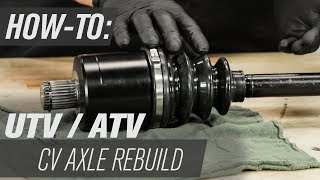 How To Rebuild An ATV/UTV CV Axle