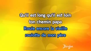Karaoké Le chemin de papa - Joe Dassin *