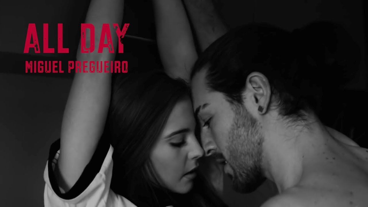 Miguel Pregueiro - All Day (Official Video)