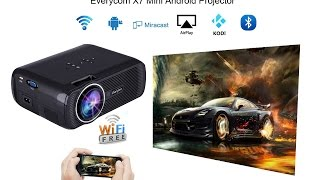Best Home mini LED projector Everycom X7 Android with wifi Bluetooth Mircast and airplay