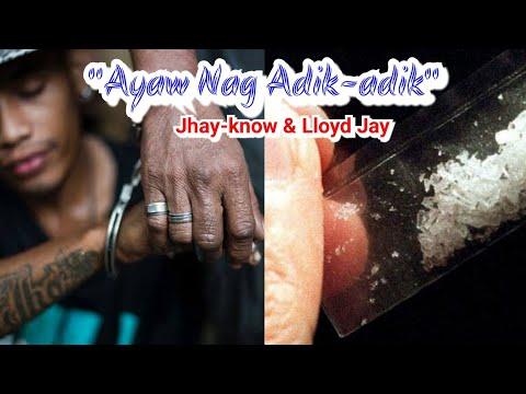 Ayaw Nag Adik-adik By Jhay-know & Lloyd Jay (RVW)
