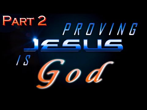Proving Jesus Is God | Pt. 2 | The Old Testament 2