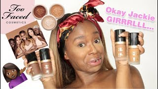 Okay Jackie Girl! Too Faced x Jackie Aina Born This Way Foundation First Impressions
