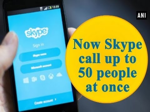 Now Skype Call Up To 50 People At Once - Technology News
