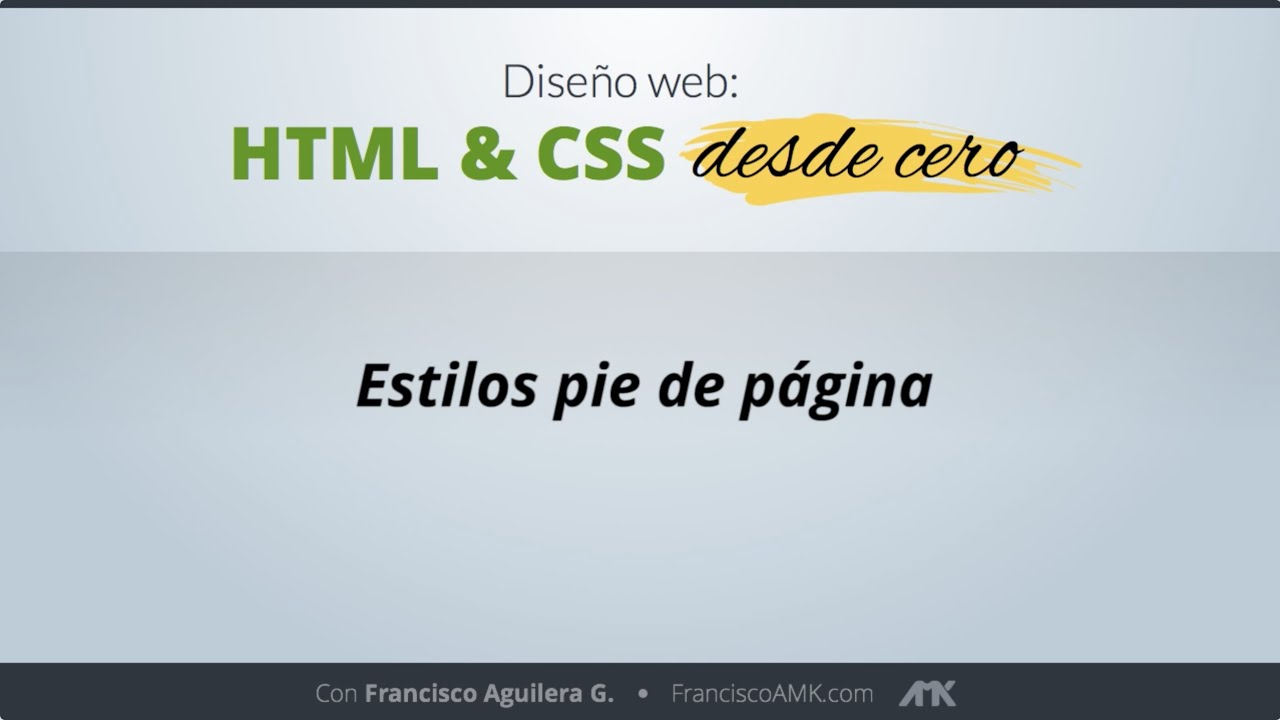 HTML y CSS Desde Cero – 45. Estilos Pie de Página