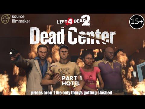 [SFM] L4D2 - DEAD CENTER #1 - Hotel [REMASTERED]