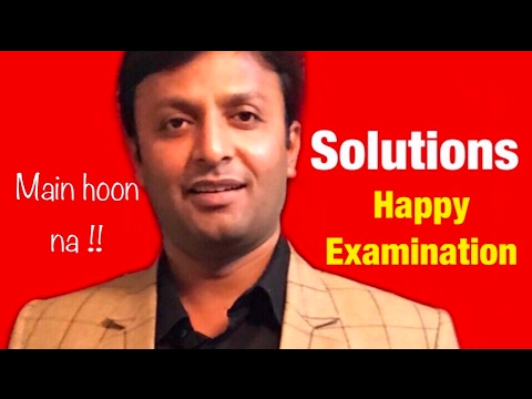 Solutions , Class 12 , Happy Examinations