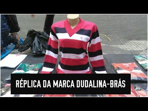 BRÁS -ONDE ENCONTRAR RÉPLICA DA MARCA DUDALINA# DICA DE AMIGA!!!!