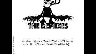 Chunda Munki - Crooked (Wild One94 Remix)
