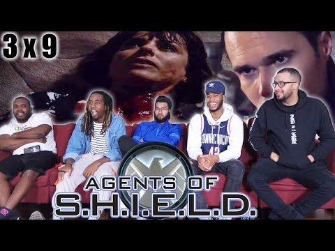"""Agents Of Shield 3 X 9 Reaction! """"Closure"""""""