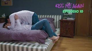 KISS ME AGAIN - Ep.10(Sub.Español)