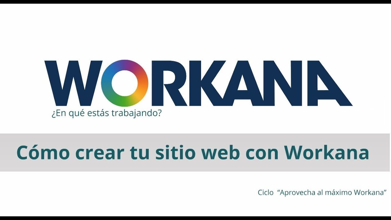 C mo crear tu sitio web con workana youtube Crear website