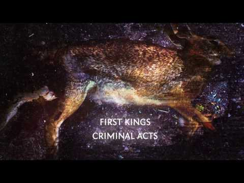 First Kings - Criminal Acts album trailer