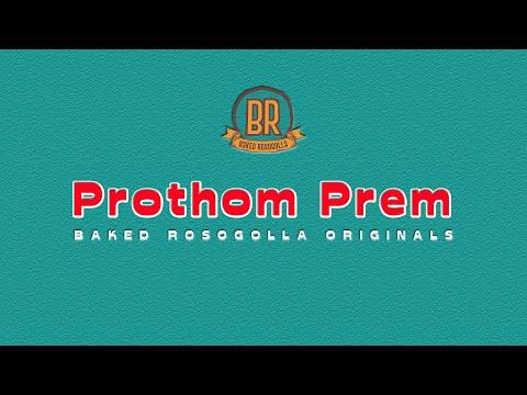 Prothom Prem ft. Angana Roy and Priyam Ghose   Baked Rosogolla Originals