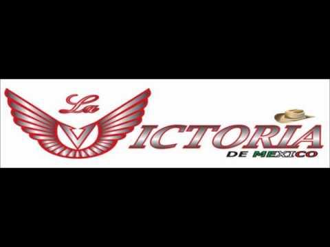 La Victoria de México - Un Angel No Debe Llorar
