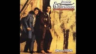 Ataíde & Alexandre - Rosas e Versos 1991