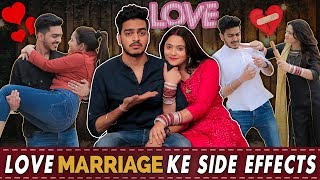 LOVE MARRIAGE KE SIDE EFFECTS || Rachit Rojha