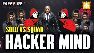 Solo vs Squad Hacker Minded Gameplay😂 - Garena Free Fire- Total Gaming