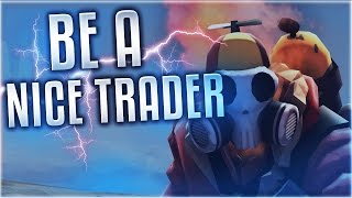 TF2 - Do's & Dont's Trading Etiquette - How To Be a Pleasant & Nice Trader