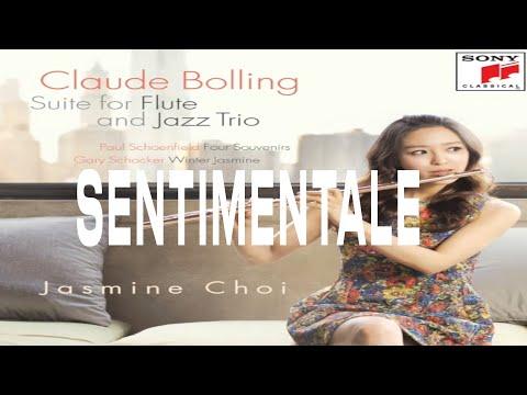 Sentimentale / Claude Bolling / Suite For Flute And Jazz Trio / Jasmine Choi 최나경