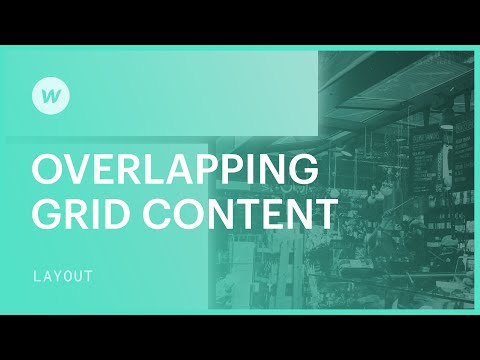How to overlap content in CSS grid —Webflow Grid 2.0 tutorial thumbnail