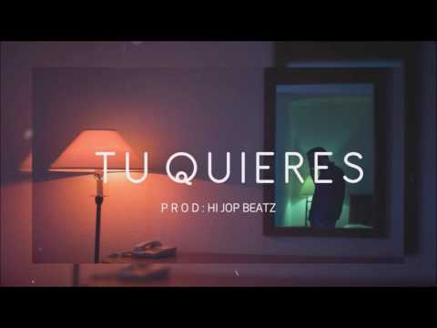 """Tu Quieres"" - Latino /Trap Urbano Type Beat Instrumental (Prod. Hi Jop)"