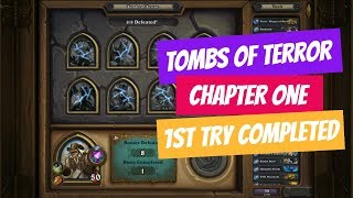 HearthStone - Tombs of Terror Chapter 1 - COMPLETED ON FIRST TRY!