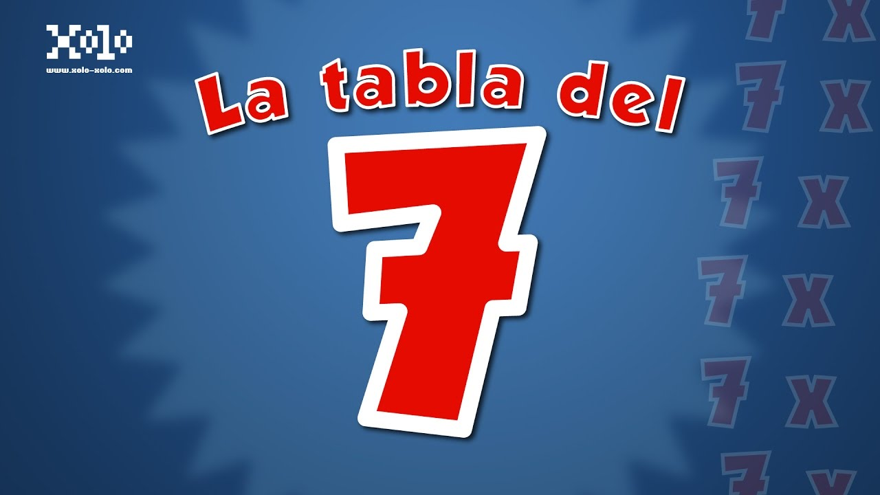 La Tabla Del 7 Videos Aprende Tabladel7 Youtube