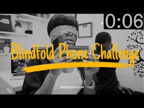 First Tech Challenge: Watch As I Try The Blindfold Phone Challenge