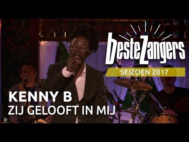 Kenny B  - Zij gelooft in mij | Beste Zangers