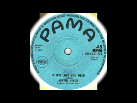 Justin Hinds- If It's Love Need