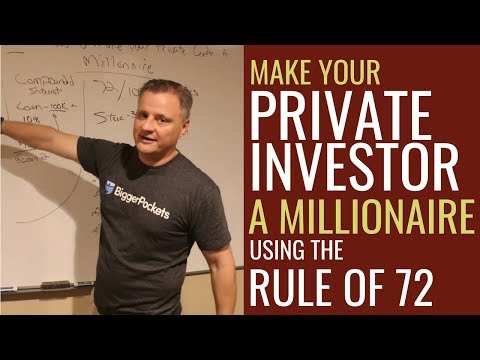 Make Your Private Investor a Millionaire using the rule of 72