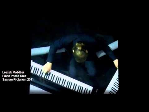Leszek Możdżer - Piano Phase Solo - Sacrum Profanum