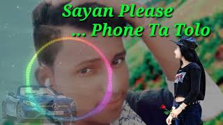 Sayan Please phone ta tolo best ringtone