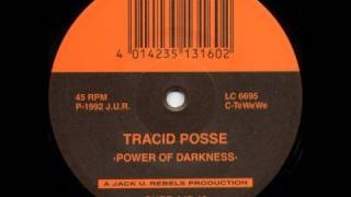 TRACID POSSE - THE POWER OF DARKNESS