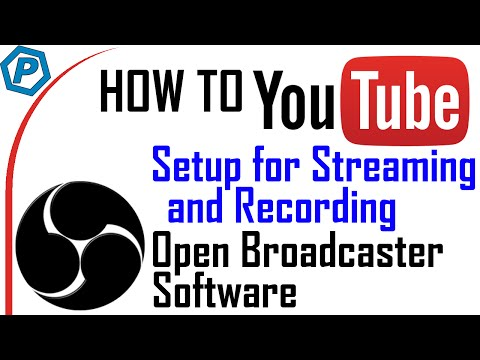 How to setup OBS Studio for Recording and Streaming | How To YouTube