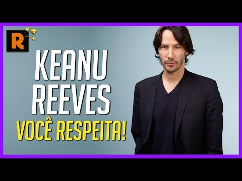 KEANU REEVES E SUA HISTÓRIA DE SUPERAÇÃO
