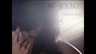 No Bounds - Harleen Singh