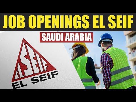 El Seif Company Job Openings in Saudi Arabia | Recruitment to KSA | Apply Now