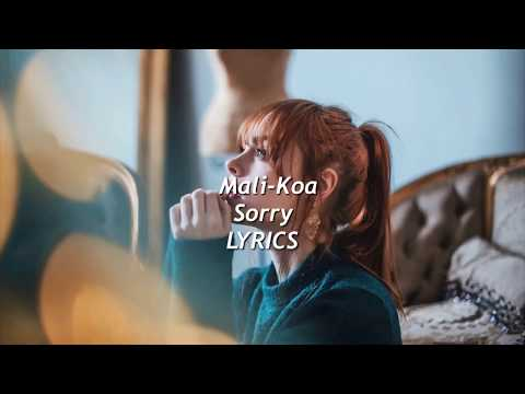Mali-Koa - Sorry (lyrics)
