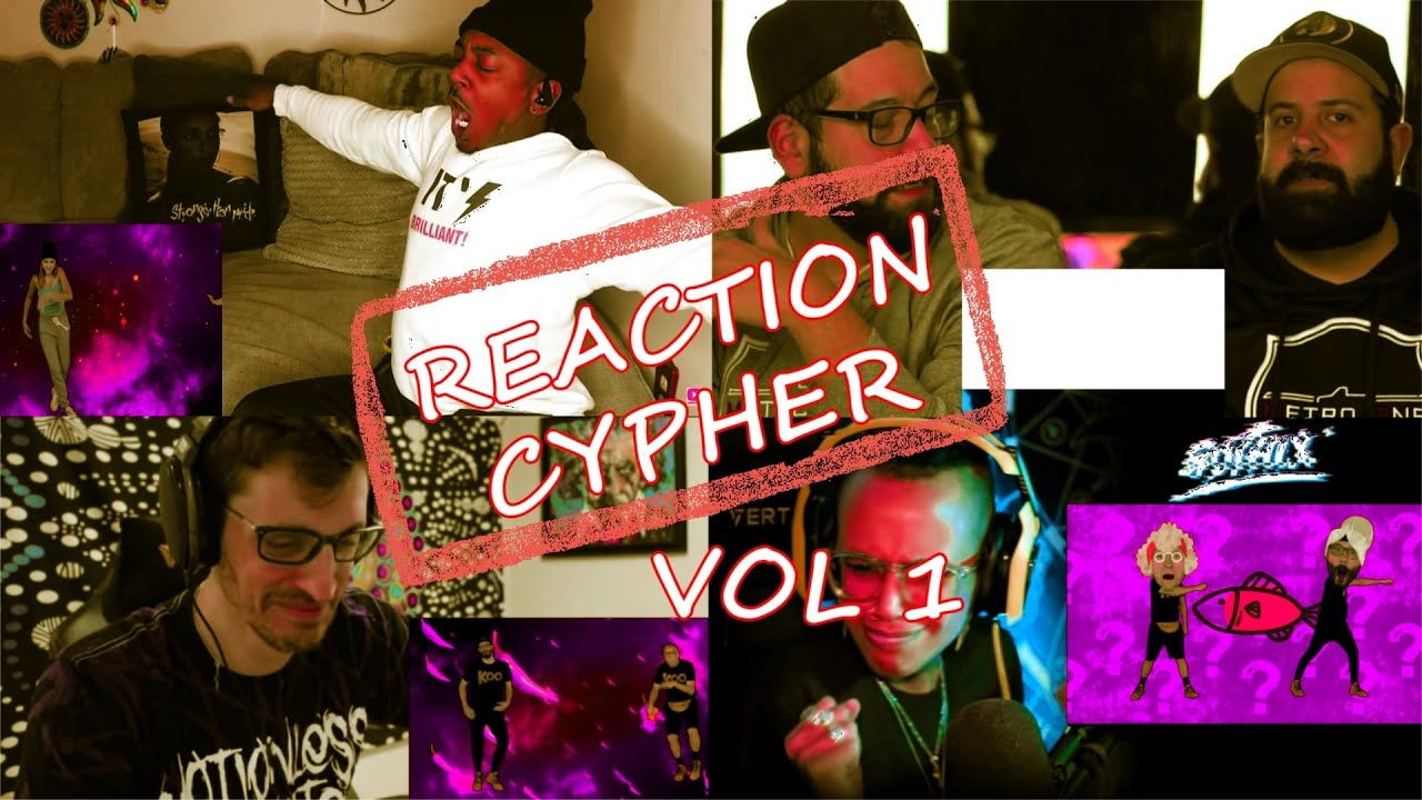 Youtube Reaction Channel Reaction Cypher Vol 1 - Alex Hefner - Gothix - Mr Video - JKBROS +many more