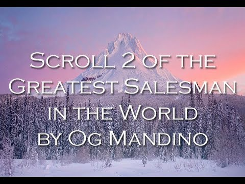 Scroll 2 Of The Greatest Salesman In The World By Og Mandino