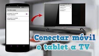 Conectar móvil o tablet a TV - Duplicador de pantalla