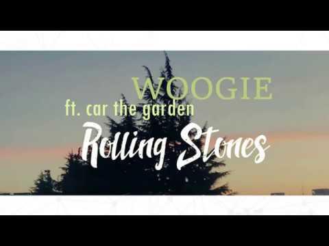 WOOGIE - (Feat. CAR, THE GARDEN)- ROLLING STONES / SUB ESPAÑOL/ ENG ...