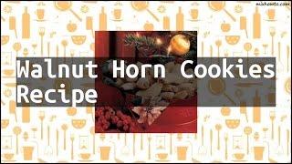 Recipe Walnut Horn Cookies Recipe