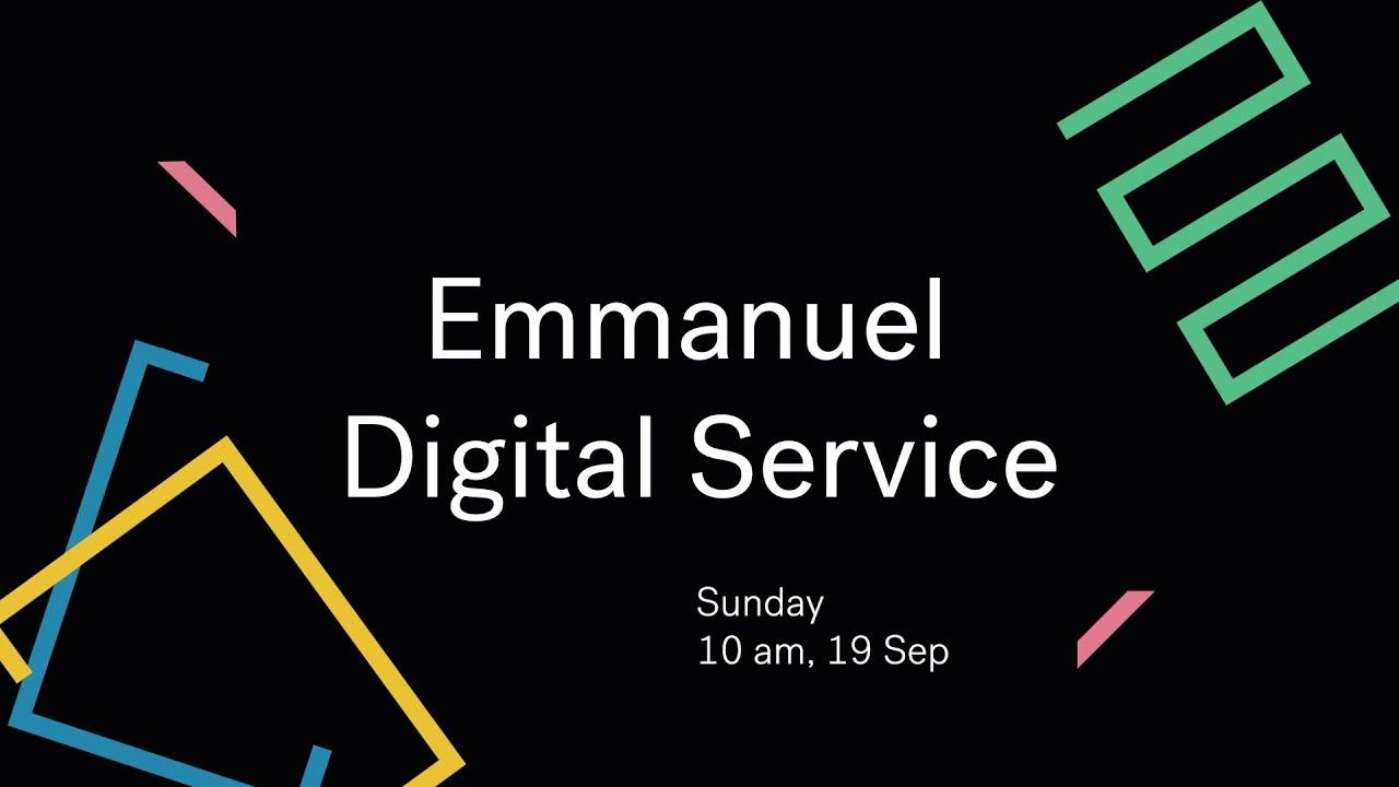 Emmanuel Digital Service // 19th Sep Cover Image