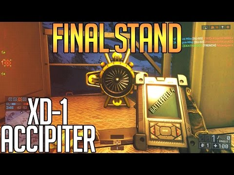 Final Stand | XD-1 Accipiter | BF4 Gameplay