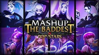 K/DA - THE BADDEST x POP/STARS ft. (G)I-DLE, Bea Miller, Wolftyla (Mashup) | League of Legends